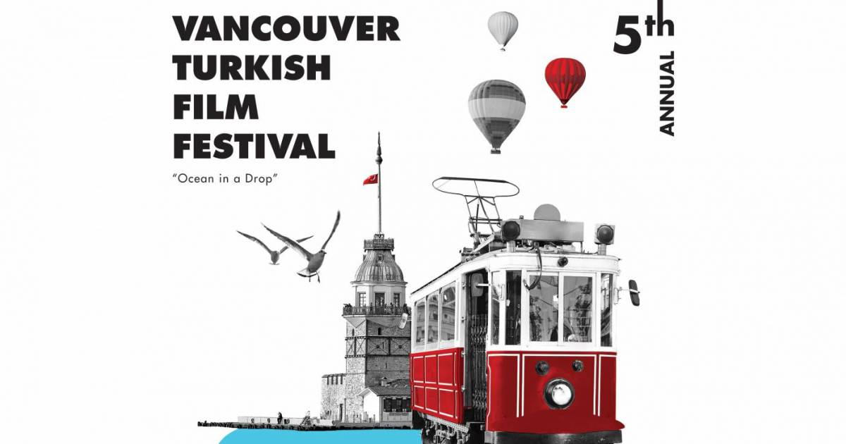 Vancouver Turkish Film Festival provides a window into Turkey's contemporary cinema and culture