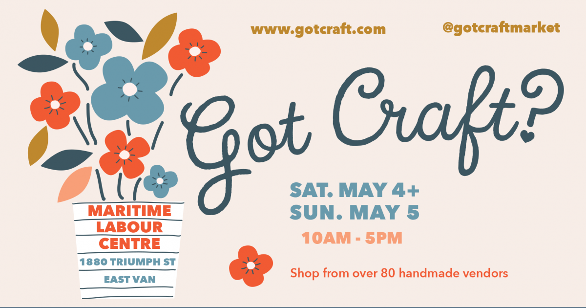 Got Craft? returns for a 12th year as Vancouver's raddest independent marketplace